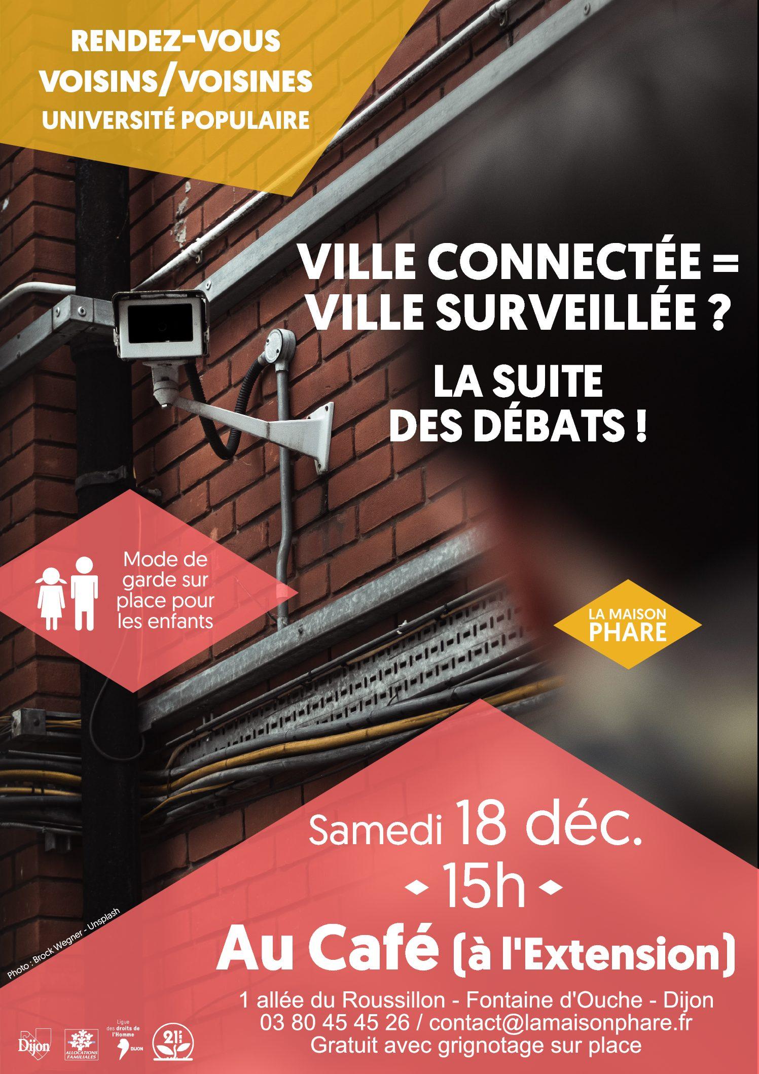 Rendez-vous Voisins/Voisines (Université Populaire) : ville connectée = ville surveillée ? La suite !