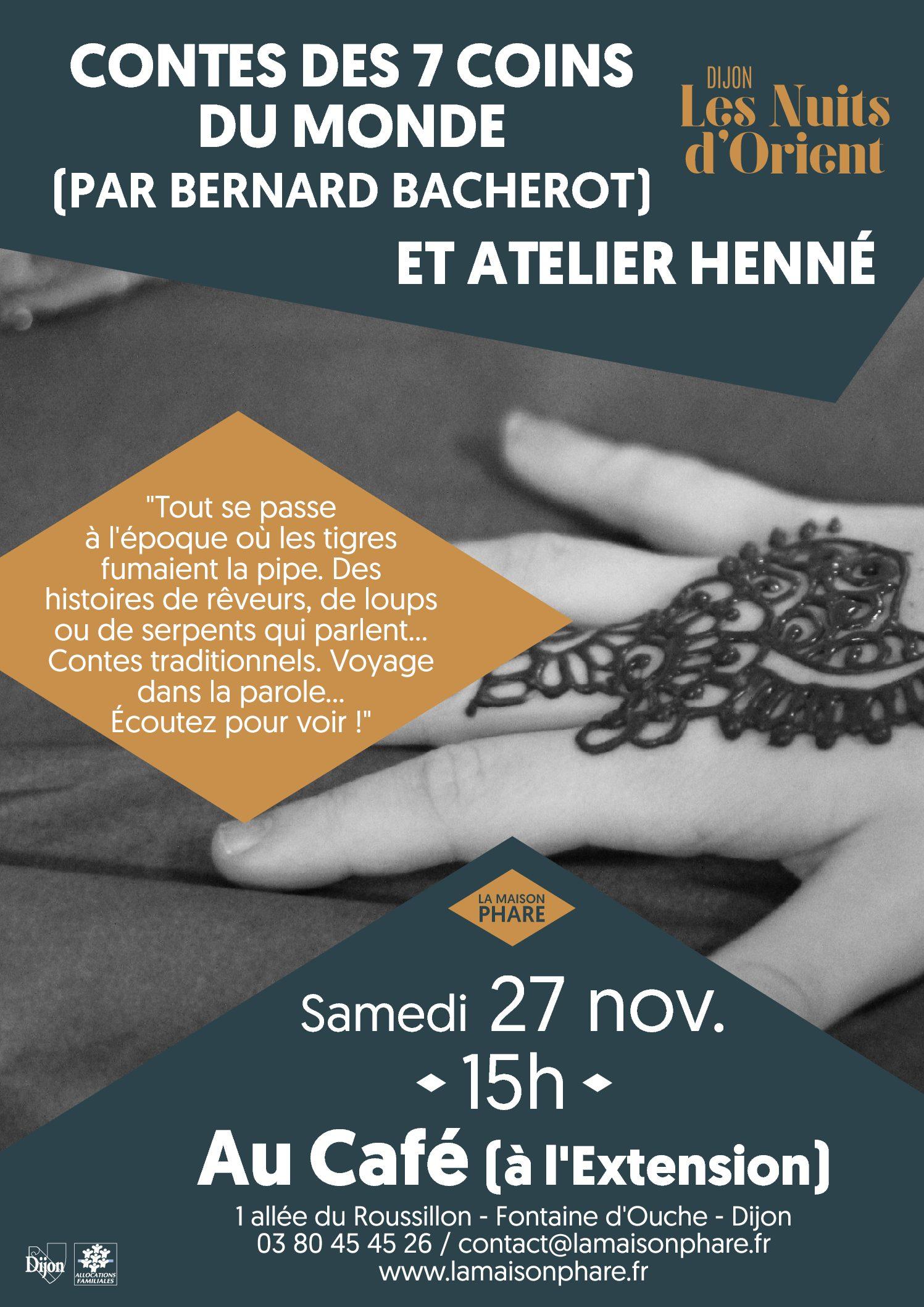 Les Nuits d'Orient : Contes des 7 coins du monde et atelier henné